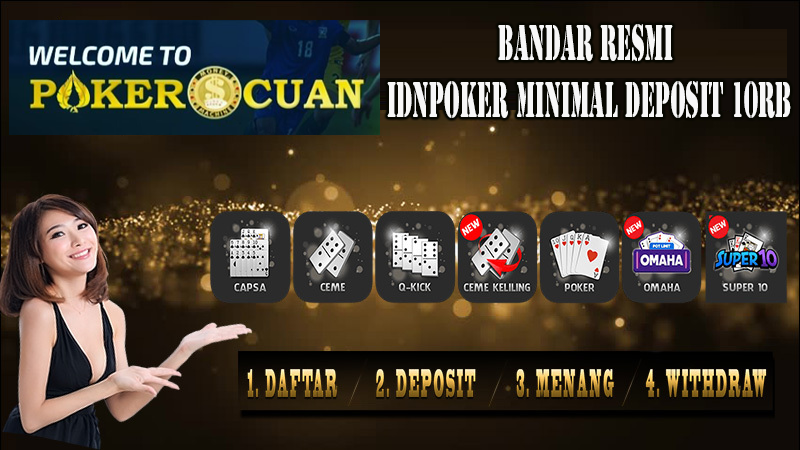 Bandar Resmi IDNPOKER Minimal Deposit 10rb